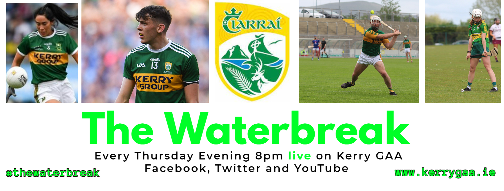 The Waterbreak – New Championship chat show for Kerry GAA